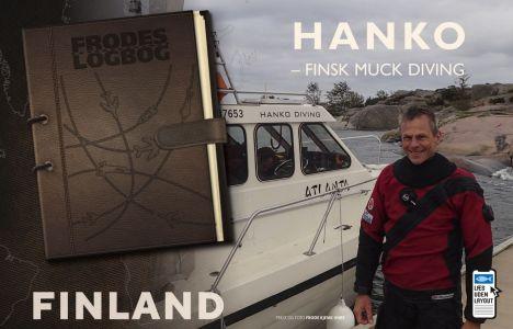 Fra Frodes logbog, Hanko –Finsk muck diving